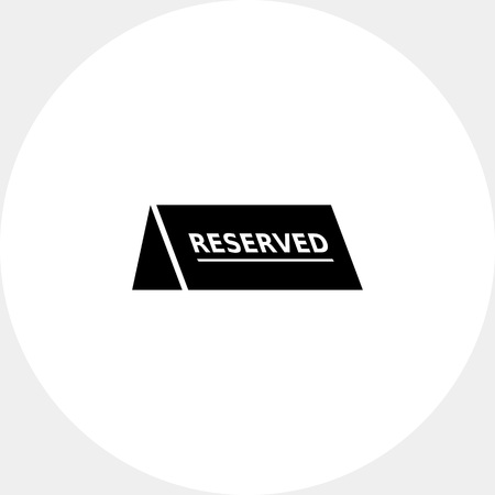 reserved sign: Reserved table sign