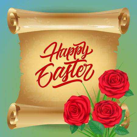 Happy Easter lettering on scroll. Easter greeting card with roses. Handwritten text, calligraphy. For greeting cards, posters, leaflets and brochures. Illustration