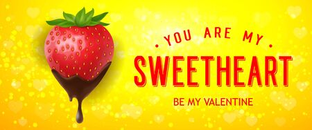 You are my sweetheart, be my Valentine lettering with strawberry in chocolate. Inscription can be used for greeting cards, festive design, posters, banners.