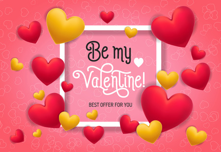 Be my Valentine, best offer for you lettering in frame with hearts on pink background. Calligraphic inscription can be used for greeting cards, festive design, posters, banners. Illustration