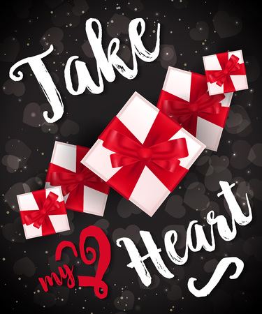 Take my heart lettering with gift boxes on black background.