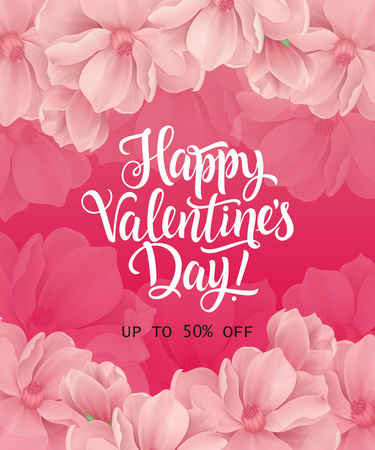 Happy Valentines day, up to fifty percent off lettering on pink background with blossoms. Calligraphic inscription can be used for leaflets, festive design, posters, banners.