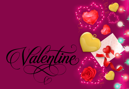 Valentine calligraphic lettering. Saint Valentines Day greeting card with hearts, red rose, envelope with message, fairy lights. Handwritten text can be used for postcards, posters and leaflets Vettoriali