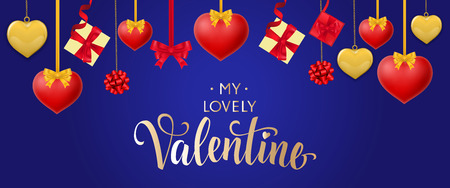 My lovely Valentine lettering. Valentines Day greeting card with red and yellow hanging hearts and present boxes on blue background. Calligraphy can be used for postcards, posters, leaflets Illustration