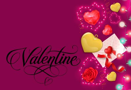 Valentine calligraphic lettering. Saint Valentines Day greeting card with hearts, red rose, envelope with message, fairy lights. Handwritten text can be used for postcards, posters and leaflets Illustration