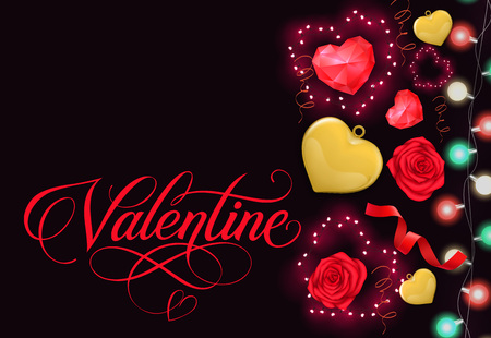 Valentine calligraphic lettering. Saint Valentines Day postcard with hearts, red roses, fairy lights. Handwritten text can be used for greeting cards, posters and leaflets