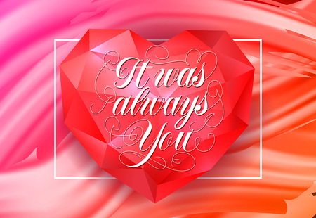 It Was Always You Lettering on Heart Illustration