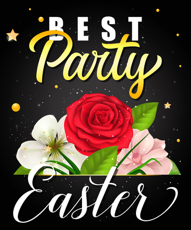 Best Party Easter Lettering with Flowers Vector illustration.