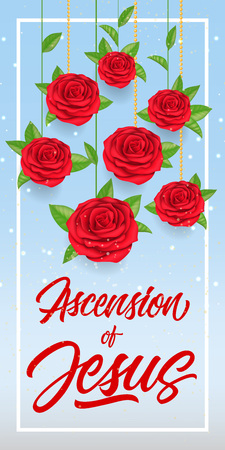 Ascension of Jesus Lettering with Roses