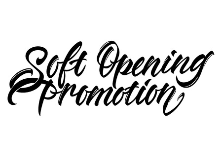 Soft opening promotion lettering