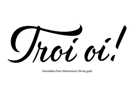 Troi oi lettering with translation vector illustration Ilustração