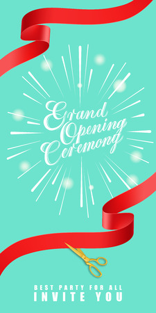 Grand opening ceremony, best party for all, invite you vertical banner design with gold scissors cutting red ribbons on mint background. Lettering can be used for invitations, signs, posters. Illustration