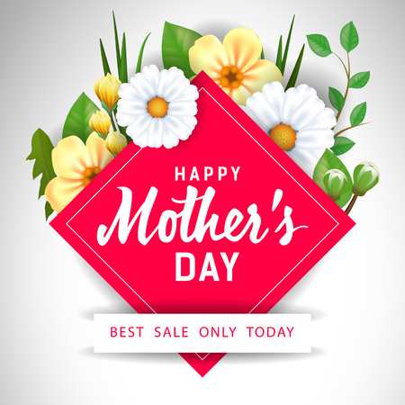 Happy Mother Day Best Sale Only Today lettering with flowers. Mothers Day sale advertising. Handwritten and typed text, calligraphy. For flyer, invitation, poster, brochure or banner.