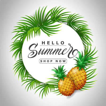 Hello summer shop now lettering in circle with pineapples. Offer or sale advertising design. Handwritten and typed text, calligraphy. For brochure, invitation, poster or banner.