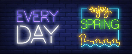 Enjoy spring every day neon sign
