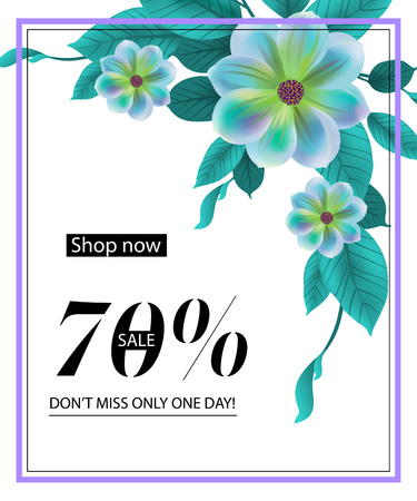 Shop now, seventy percent sale, do not miss only one day, flyer design with blue flower and frame. Text can be used for coupons, posters, banners 일러스트