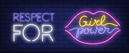 Respect for girl power neon sign. Colorful inscription and lips silhouette on brick wall. Vector illustration in neon style for poster or feminist movement