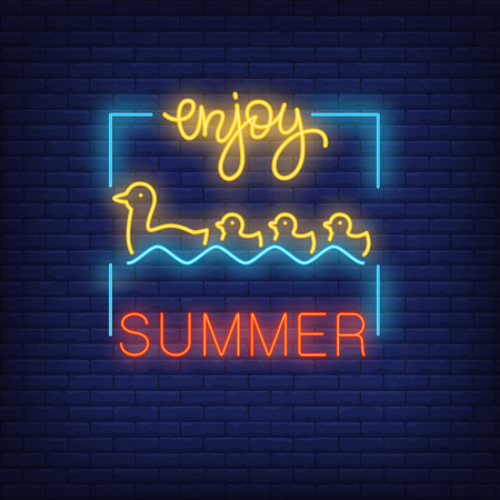 Enjoy summer neon text with swimming duck and ducklings in frame. Seasonal offer or sale advertisement design. Bright neon sign, colorful billboard, light banner. Vector illustration in neon style.