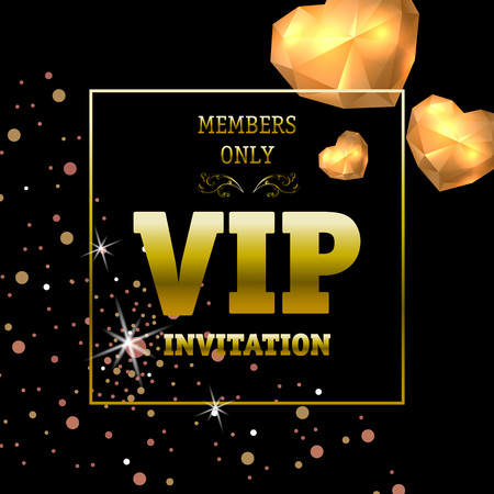 Members only VIP invitation banner design with lighting hearts. Text in golden frame on black background. Illustration with lettering can be used for invitation cards, layout, posters and leaflets