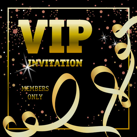 VIP invitation members only banner design with swirl ribbon. Golden text in frame on black background with light effect. Illustration can be used for invitation cards, layout, posters and leaflets