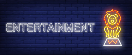 Entertainment neon style banner. Text and circus lion on brick background. Night bright advertisement. Can be used for signs, posters, billboards Illustration