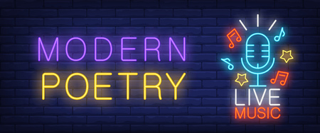 Modern poetry, live music neon style banner. Text, mic, music notes and stars on brick background. Night bright advertisement. Can be used for signs, posters, billboards