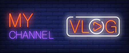 My channel neon sign. Vlog text with play sign on brick wall background. Vector illustration in neon style for video content or internet marketing