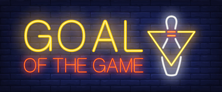 Goal of the game neon text with bowling skittle. Bowling club and advertisement design. Night bright neon sign, colorful billboard, light banner. Vector illustration in neon style. Illustration
