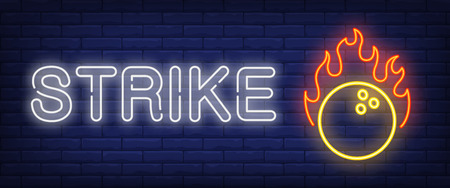 Strike neon text with bawling ball on fire. Bowling club and advertisement design. Night bright neon sign, colorful billboard, light banner. Vector illustration in neon style.