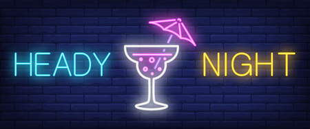 Heady night neon sign. Umbrella drink on brick wall background. Vector illustration in neon style for announcement, bar, club