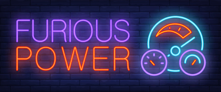 Furious power neon sign. Car dashboard on brick background. Car shop, autocross, car dealership. Night bright advertisement. Vector illustration in neon style for transportation, car race, business