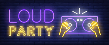 Loud party neon sign. DJ hands on turntable on brick background. Disco, nightclub, nightlife. Night bright advertisement. Vector illustration in neon style for entertainment, music, technology