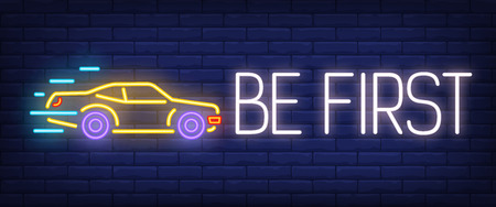 Be first neon sign. Automobile on brick background. Car race, auto shop, taxi. Night bright advertisement. Vector illustration in neon style for transport, advertising, promotion Vettoriali