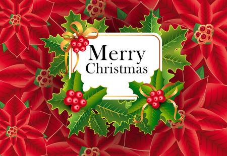 Diseño de tarjeta de felicitación de Navidad feliz. Navidad bayas y hojas y flores de nochebuena en segundo plano. La plantilla se puede utilizar para pancartas, carteles, postales, folletos. Ilustración de vector