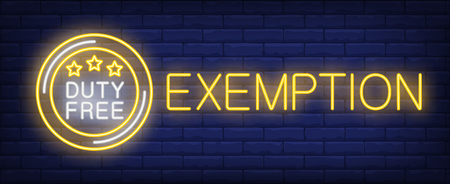 Exemption neon sign. Glowing inscription with round duty free sign with stars on brick wall background. Can be used for shopping area, airport, duty free zones