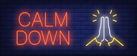 Calm down neon sign. Glowing inscription with praying gesture on brick wall background. Vector illustration can be used for meditating, yoga, relaxation
