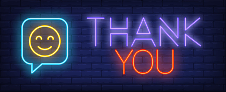 Thanks neon sign. Glowing inscription with emoticon inside chat icon on brick wall background. Vector illustration can be used for chatting, internet, communication