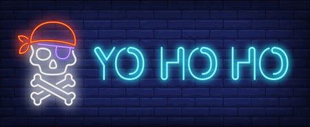 YO HO HO neon sign. Glowing inscription with Jolly Roger skull on brick wall background. Vector illustration can be used for pirate, tales, entertainment