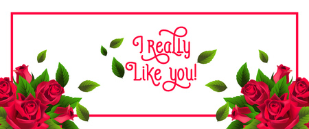 I really like you lettering in frame with roses and leaves. Saint Valentines Day greeting card. Handwritten text, calligraphy. For leaflets, brochures, invitations, posters or banners.