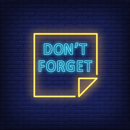 Do not forget neon sign. Online planner book on brick wall background. Vector illustration in neon style for banners, posters, reminder Illustration