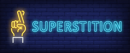 Superstition neon sign. Hand with two fingers crossed on brick wall background. Vector illustration in neon style for banners, billboards, posters Stock Illustratie