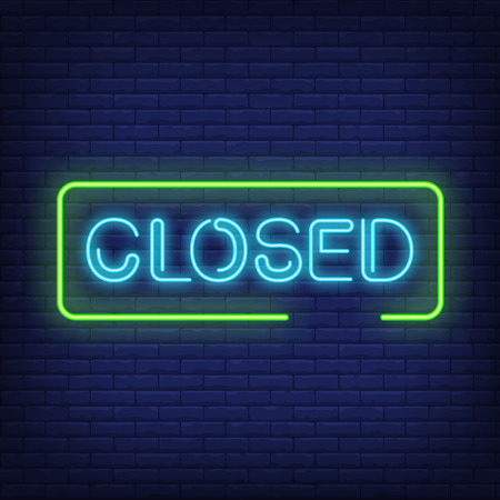Closed neon text in frame. Shop sign design. Night bright neon sign, colorful billboard, light banner. Vector illustration in neon style.