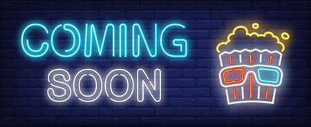 Coming soon neon text with popcorn bucket with 3d glasses. Cinema and entertainment design. Night bright neon sign, colorful billboard, light banner. Vector illustration in neon style.
