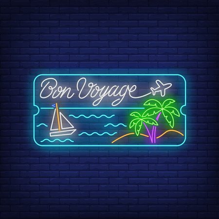 Bon Voyage neon lettering with sea beach, palm trees and ship. Tourism, vacation and travel design. Night bright neon sign, colorful billboard, light banner. Vector illustration in neon style. Vetores