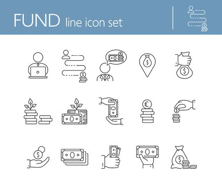 Fund icons. Line icons collection on white background. Saving, money location, wealth. Money concept. Vector illustration can be used for topic like business, banking, finance Ilustrace