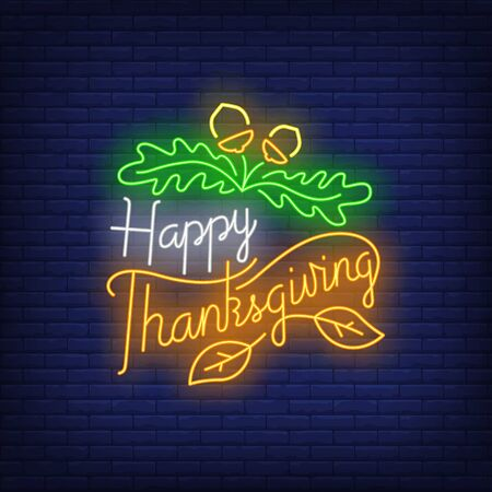 Happy Thanksgiving in neon style. Glowing neon text. Sale, discounts, Thanksgiving day. Night bright advertisement. Vector illustration in neon style for cafe, restaurant, shop Stock Illustratie