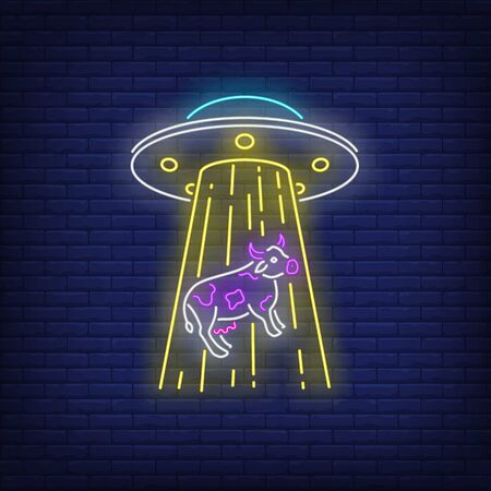 UFO abducting cow neon sign. Invasion, fantasy, extraterrestrial intelligence design. Night bright neon sign, colorful billboard, light banner. Vector illustration in neon style. Иллюстрация