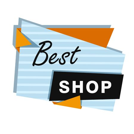Best shop bright sign on white background. Lettering can be used for advertising label, stickers, banners, leaflets, badges, tags, posters. Sale concept