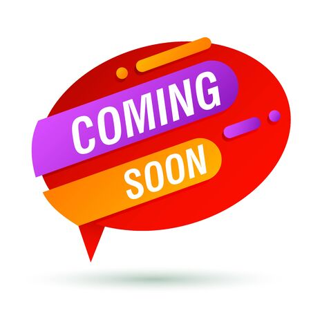 Coming soon red banner design. Speech bubble oval shape vector illustration. Abstract graphic element with text. Template for promotion poster, advertising label or flyer