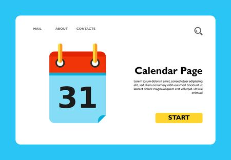 Calendar page with date thirty first. Deadline, event, last. Calendar concept. Can be used for topics like planning, business, management.